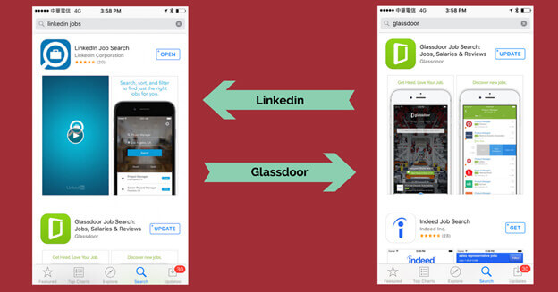 Linkedin and Glassdoor job apps.