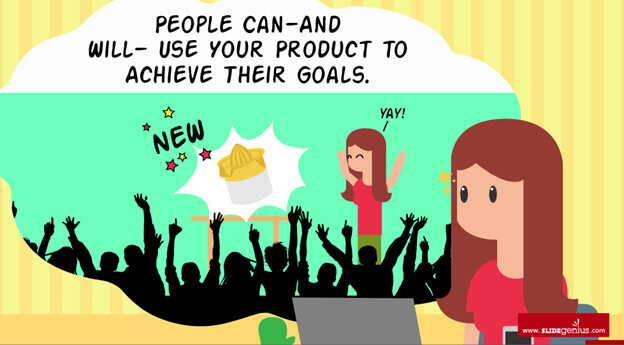 People can, and will, use your product to achieve their goals.