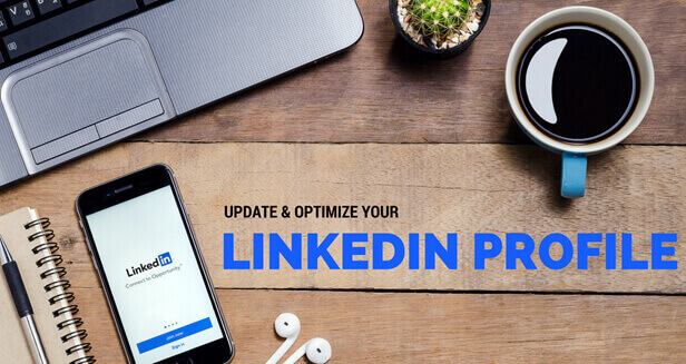 Update and Optimize your LinkedIn Profile
