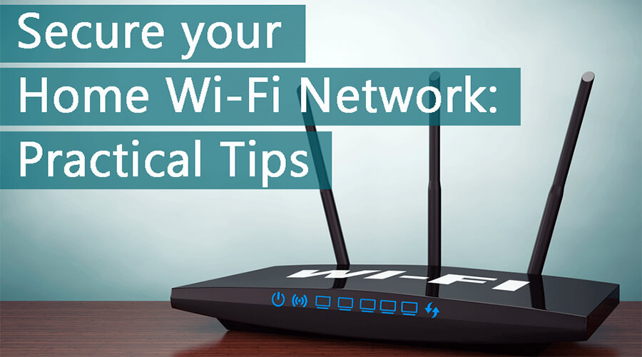 Wi-Fi router banner. 'Secure your Home Wi-Fi Network: Practical Tips'