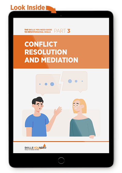 Conflict Resolution and Mediation - The Skills You Need Guide to Interpersonal Skills