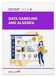 Data Handling and Algebra - The Skills You Need Guide to Numeracy