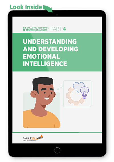 Understanding and Developing Emotional Intelligence - The Skills You Need Guide to Interpersonal Skills