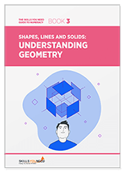 Understanding Geometry - The Skills You Need Guide to Numeracy