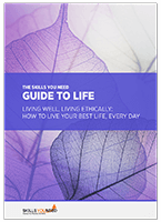 Guide to Life: Living Well, Living Ethically