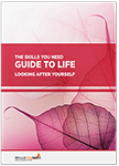 Guide to Life: Looking After Yourself