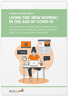 The Skills You Need Guide to Living the 'New Normal' in the Age of Covid-19