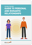 The Skills You Need Guide to Personal and Romantic Relationships