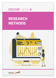 The Skills You Need Guide for Students - Research Methods