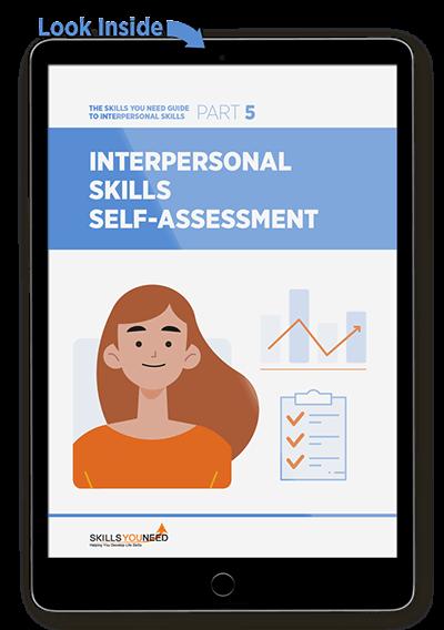 Interpersonal Skills Self-Assessment - The Skills You Need Guide to Interpersonal Skills